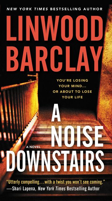 A Noise Downstairs – Linwood Barclay